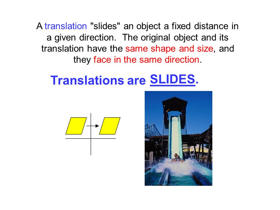 Translations are SLIDES.