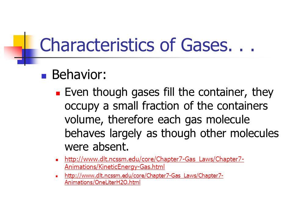 Characteristics of Gases. . .