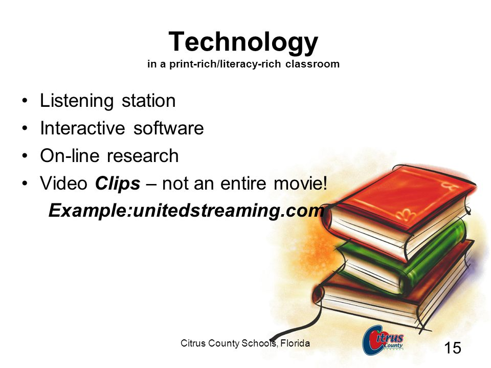 Technology in a print-rich/literacy-rich classroom