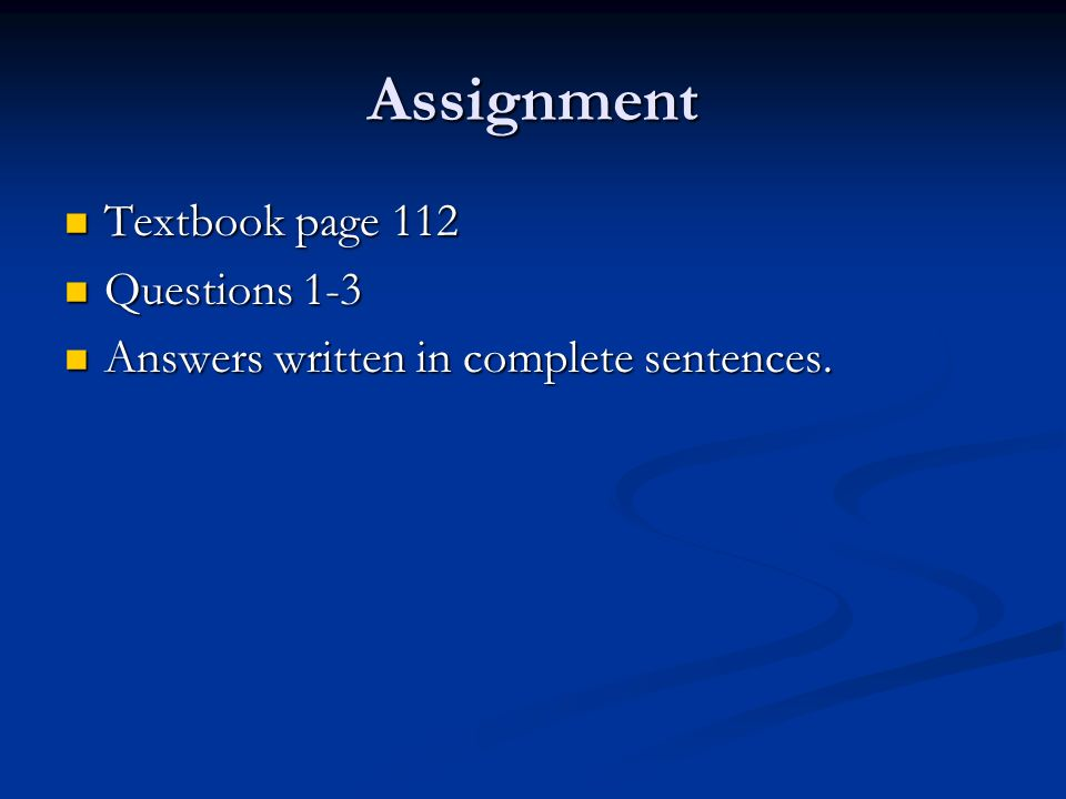 Assignment Textbook page 112 Questions 1-3