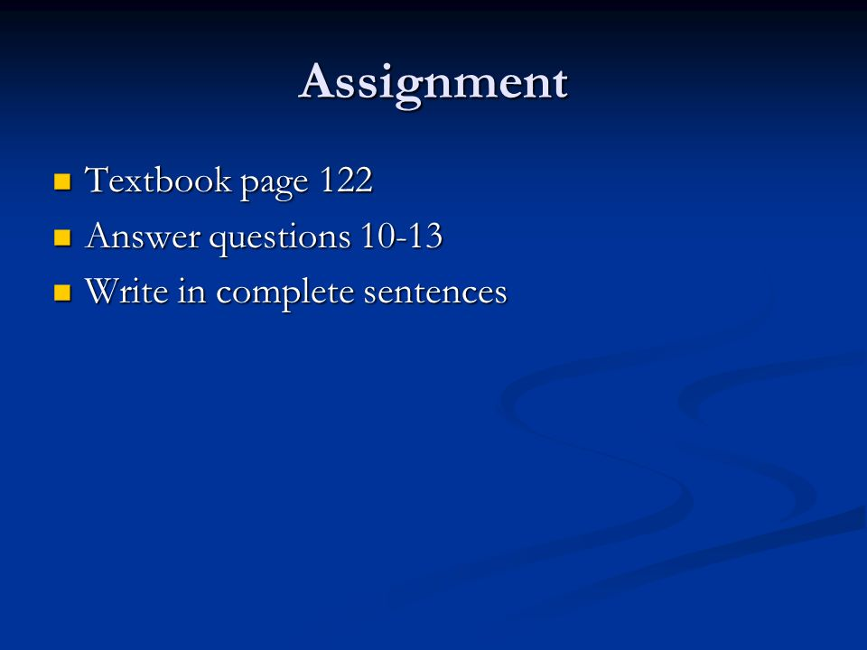 Assignment Textbook page 122 Answer questions 10-13