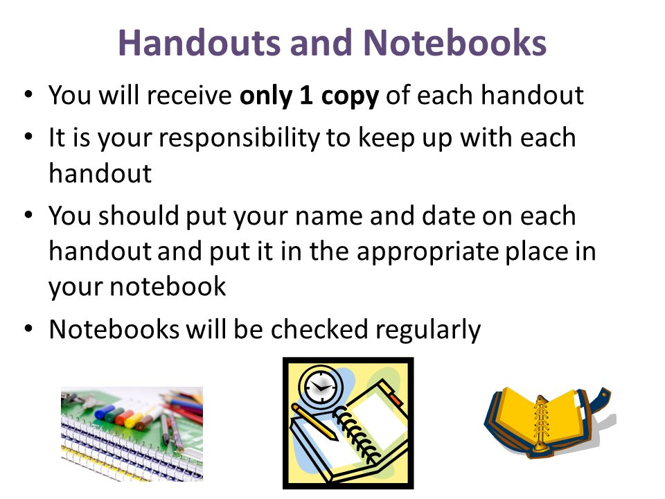 Handouts and Notebooks