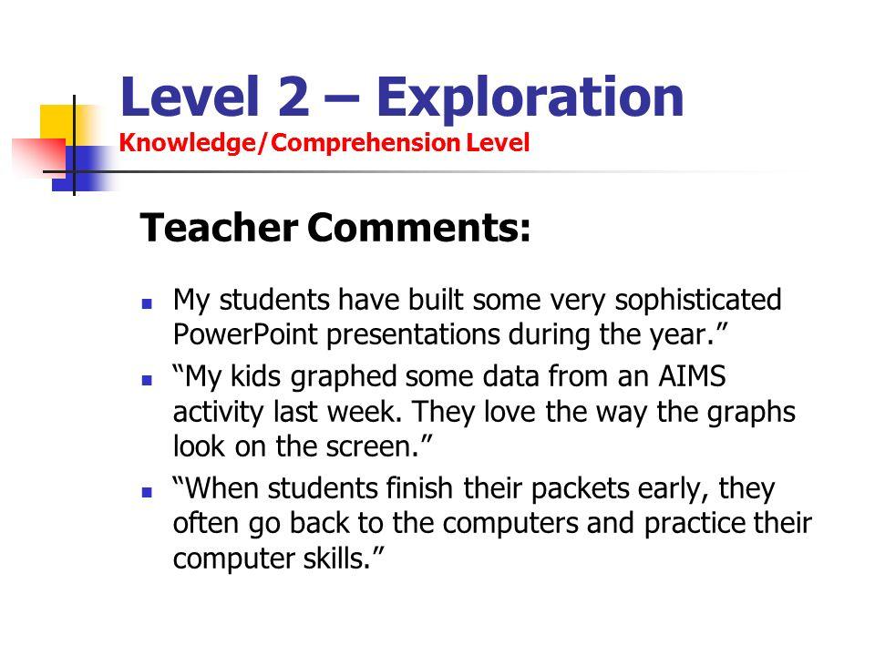 Level 2 – Exploration Knowledge/Comprehension Level
