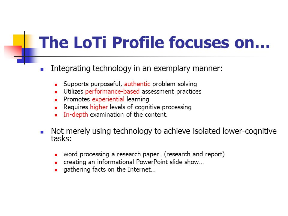 The LoTi Profile focuses on…