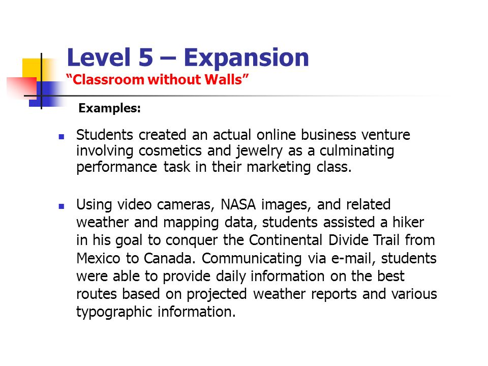 Level 5 – Expansion Classroom without Walls