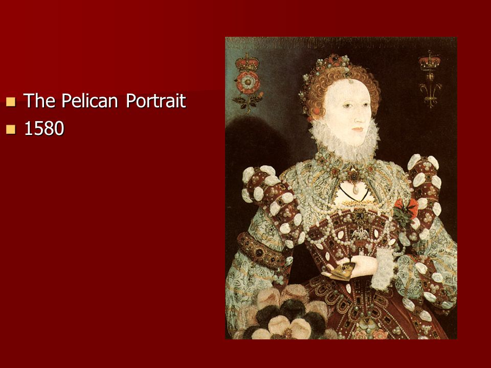 The Pelican Portrait 1580