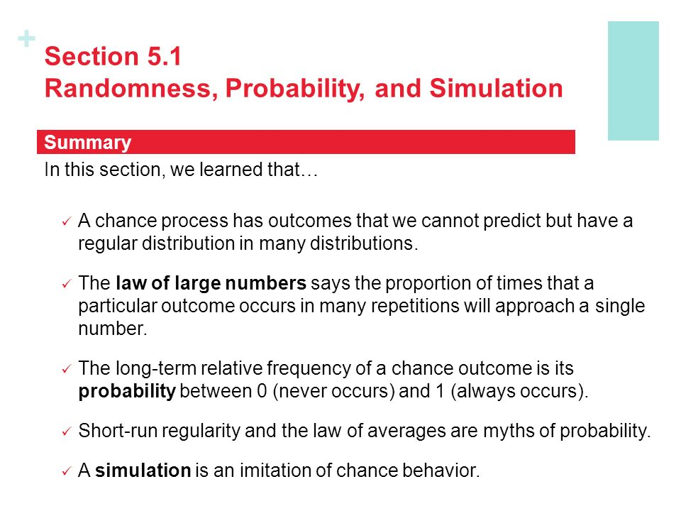 Section 5.1 Randomness, Probability, and Simulation