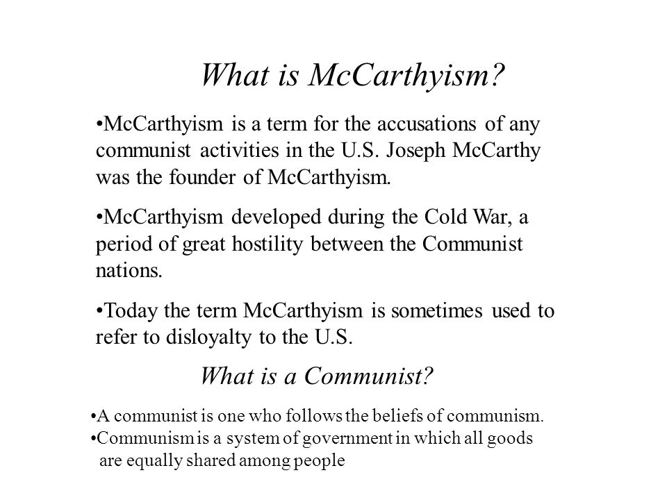 What is McCarthyism What is a Communist