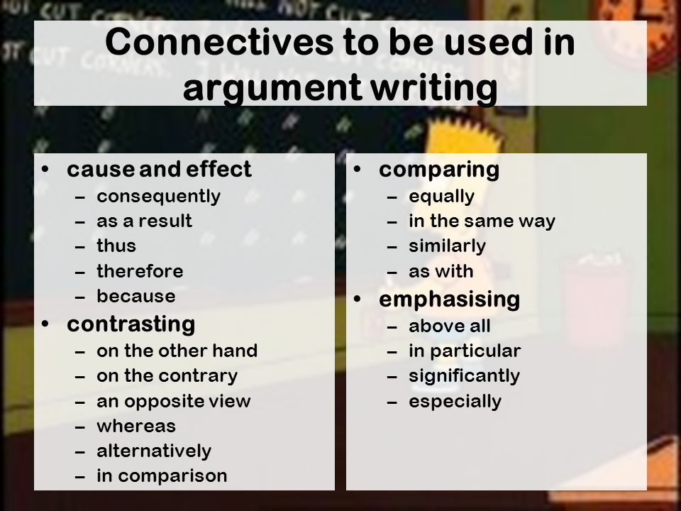 Connectives to be used in argument writing