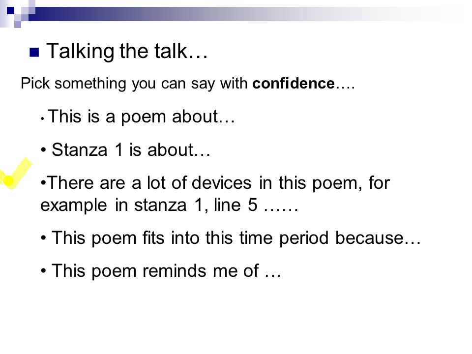 Talking the talk… Stanza 1 is about…