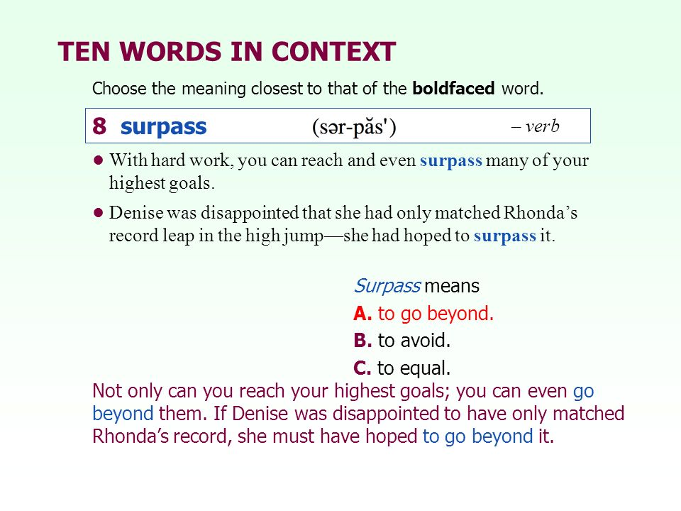 TEN WORDS IN CONTEXT 8 surpass – verb