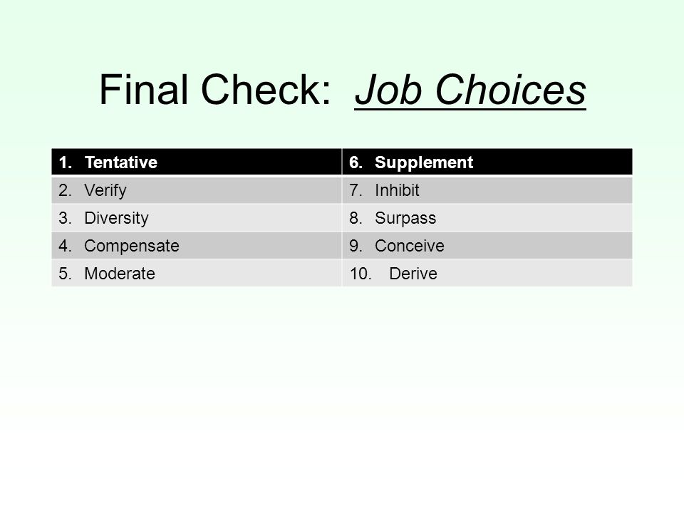 Final Check: Job Choices