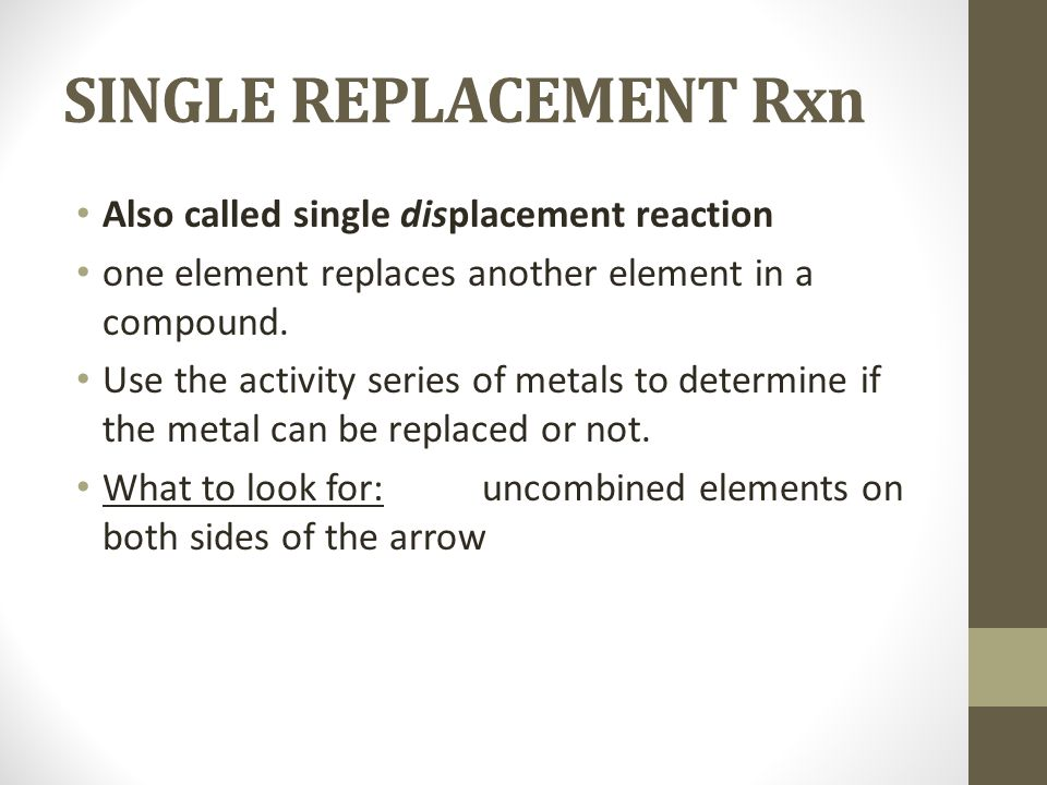 SINGLE REPLACEMENT Rxn