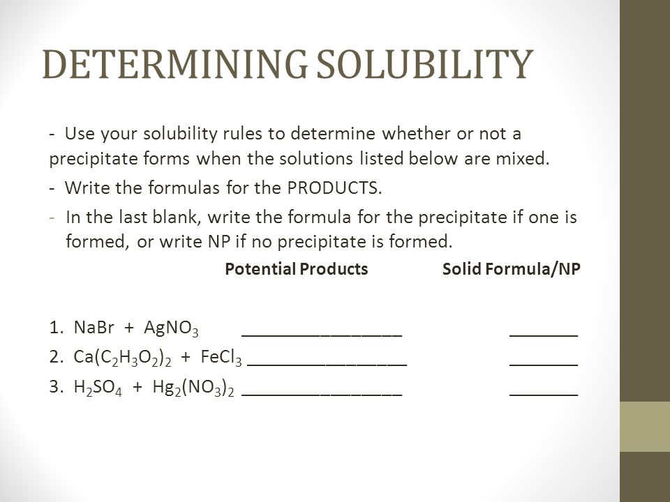DETERMINING SOLUBILITY