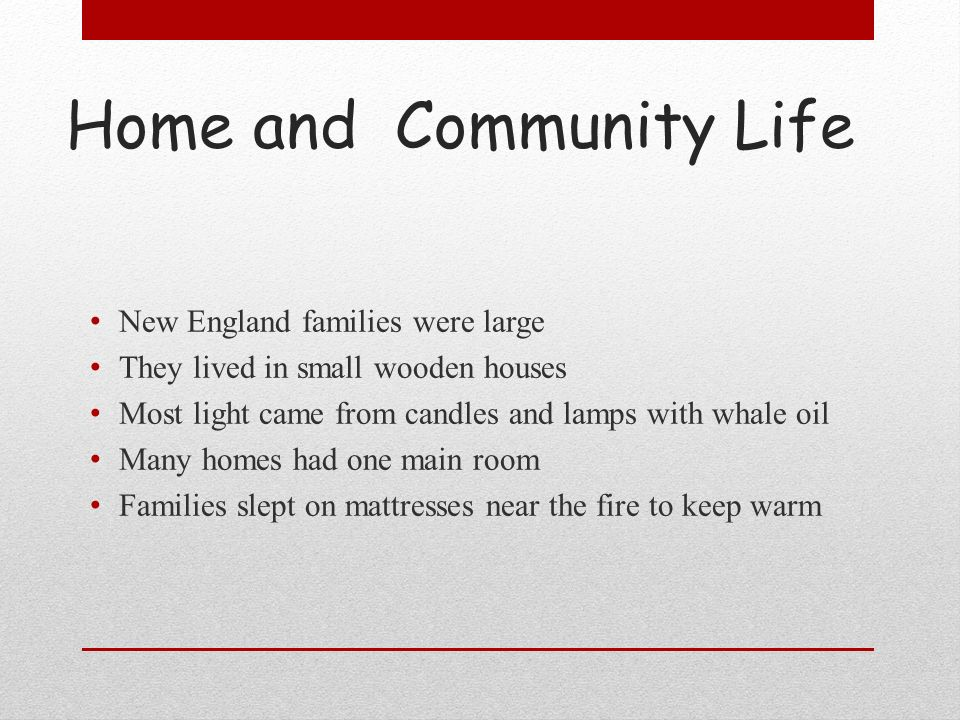 Home and Community Life