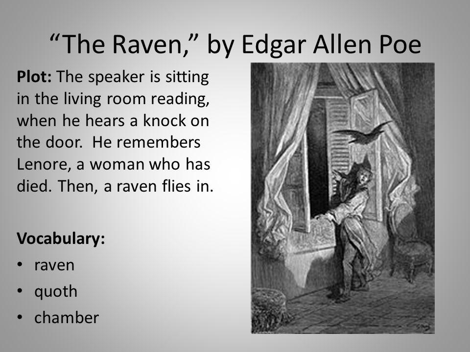The Raven, by Edgar Allen Poe