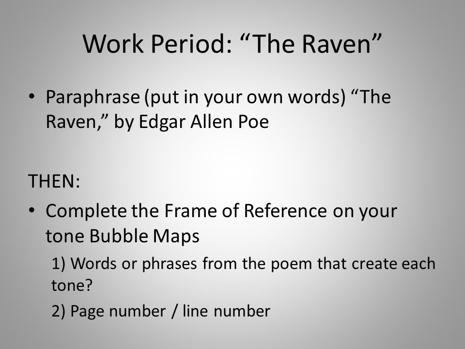 Work Period: The Raven