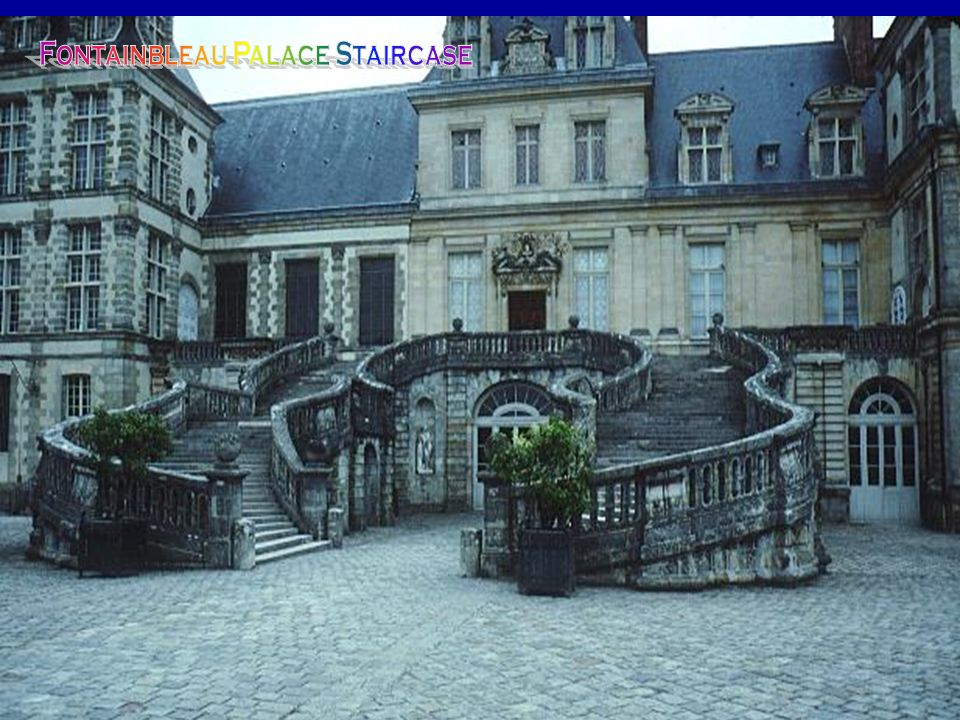 Fontainbleau Palace Staircase