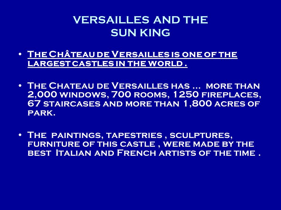 VERSAILLES AND THE SUN KING