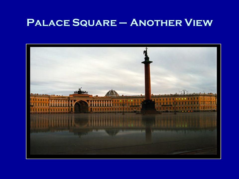 Palace Square – Another View