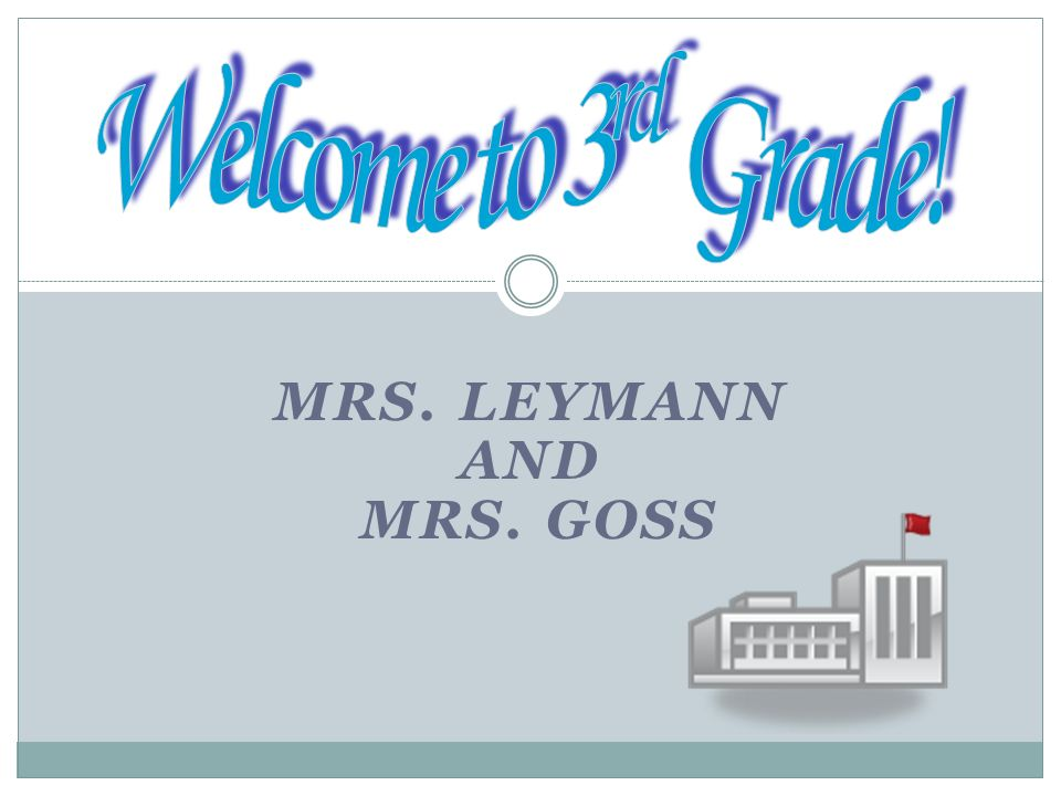 Mrs. Leymann And Mrs. Goss