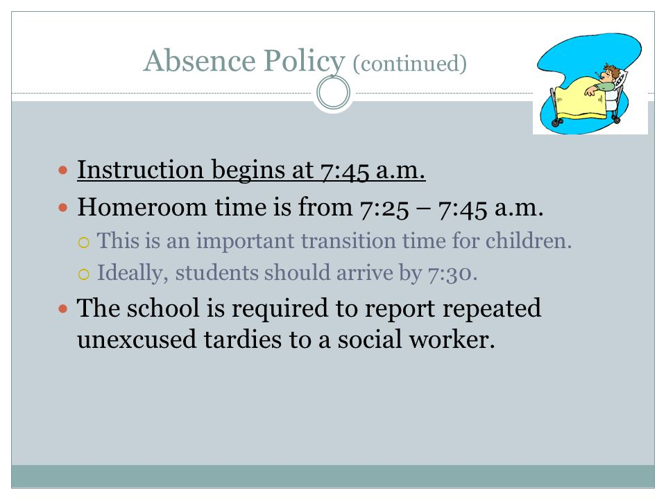 Absence Policy (continued)