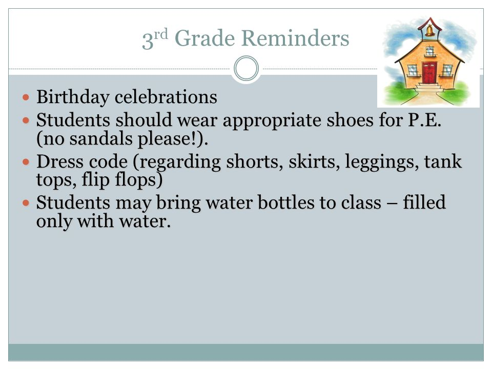 3rd Grade Reminders Birthday celebrations