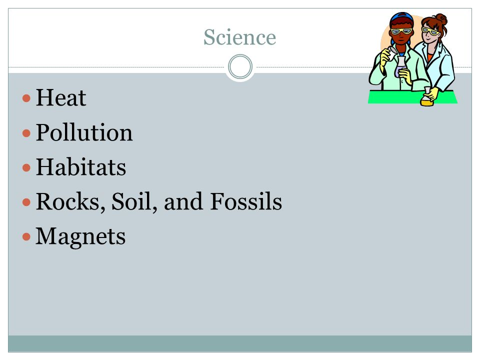 Science Heat Pollution Habitats Rocks, Soil, and Fossils Magnets