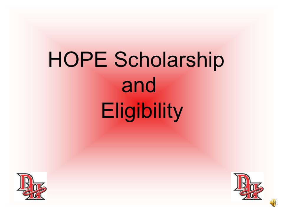 HOPE Scholarship and Eligibility