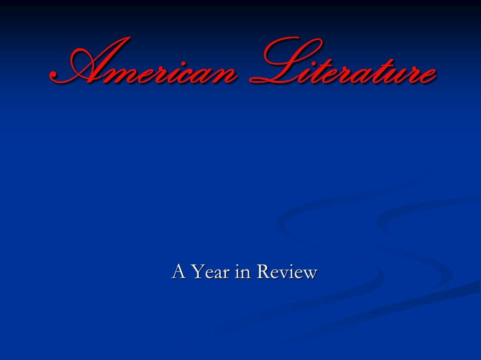American Literature A Year in Review