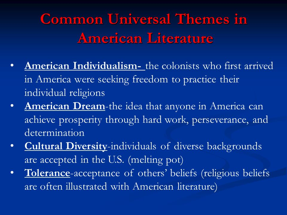 Common Universal Themes in American Literature