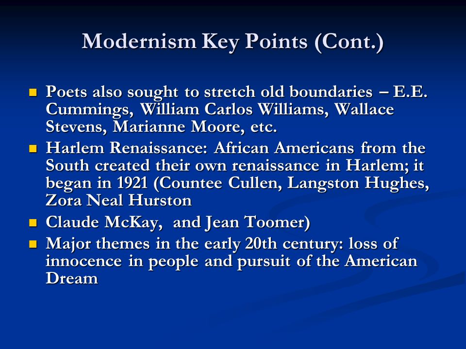Modernism Key Points (Cont.)