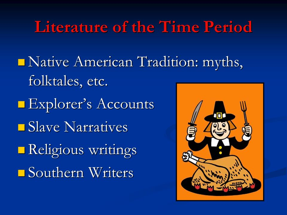 Literature of the Time Period