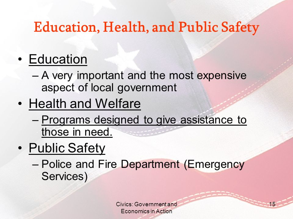 Education, Health, and Public Safety