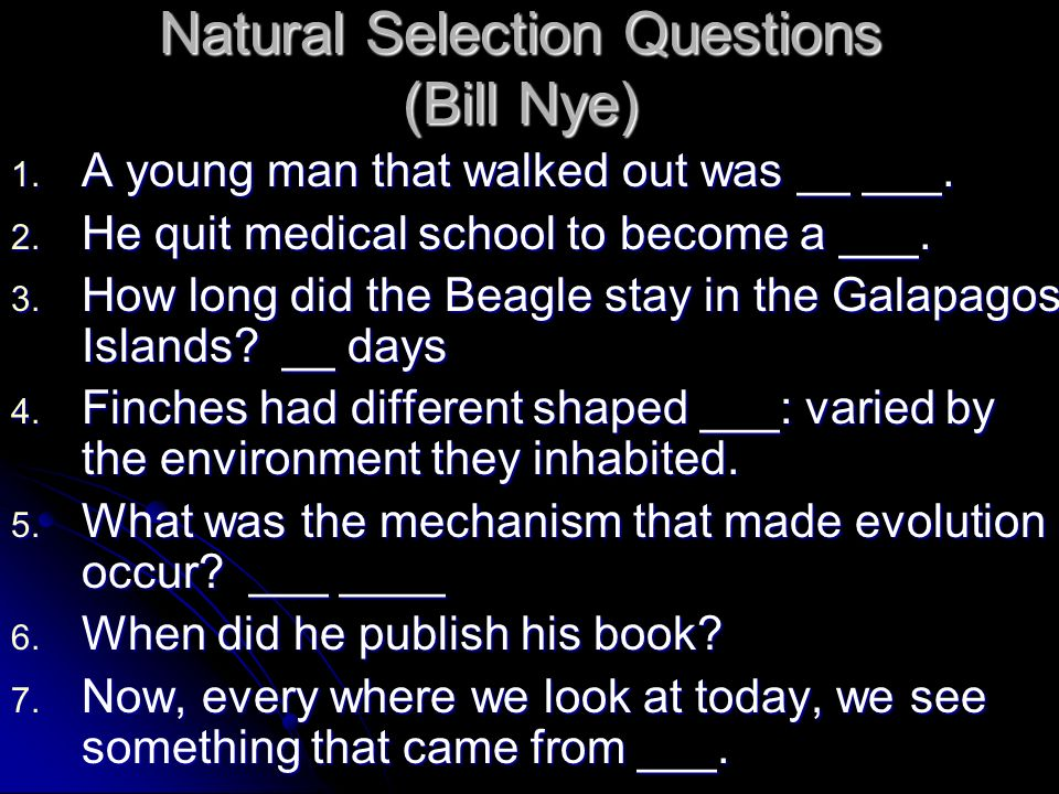 Natural Selection Questions (Bill Nye)