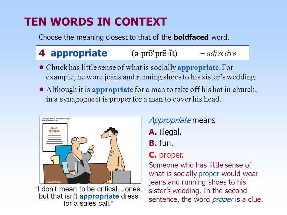 TEN WORDS IN CONTEXT 4 appropriate – adjective
