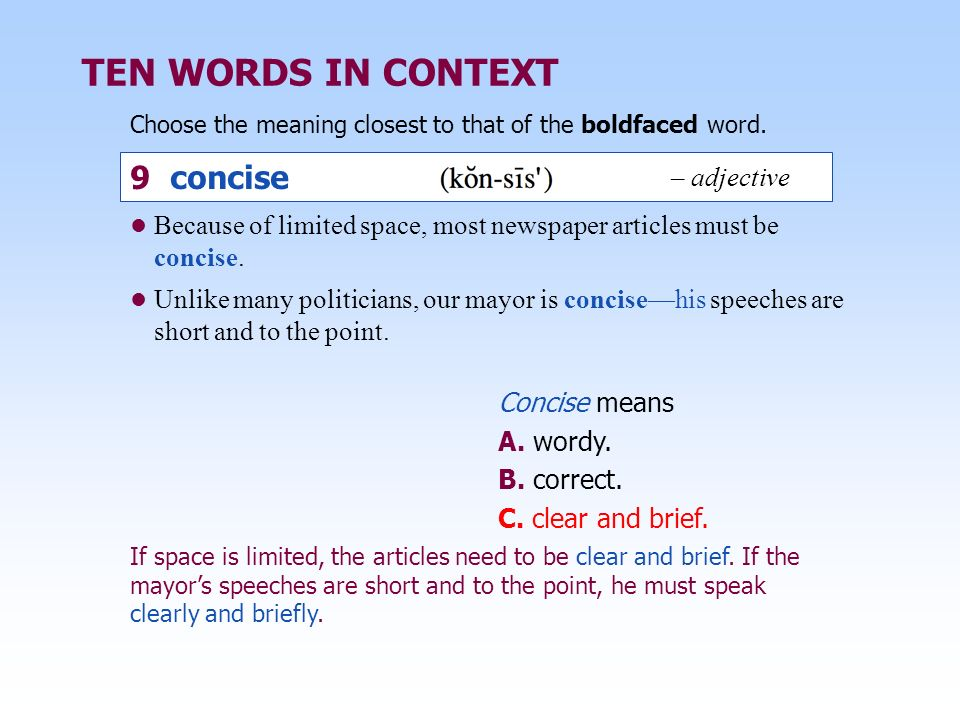 TEN WORDS IN CONTEXT 9 concise – adjective