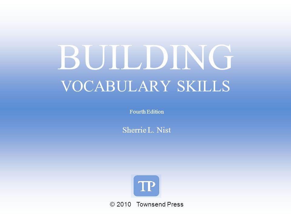 BUILDING VOCABULARY SKILLS