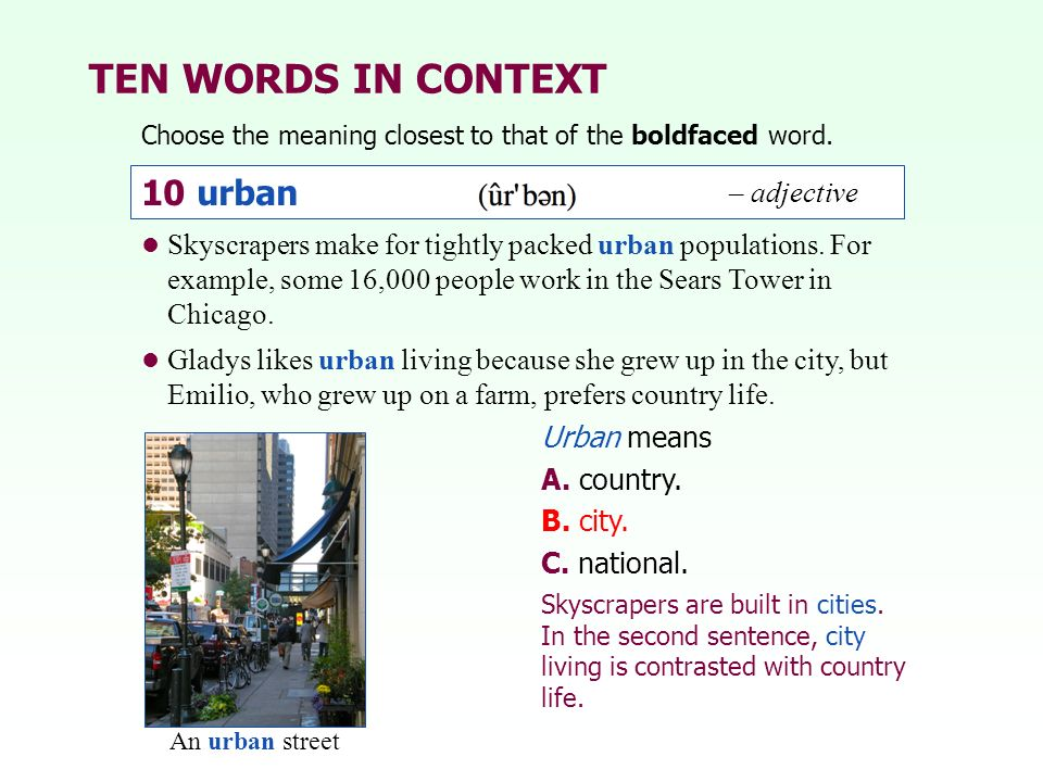 TEN WORDS IN CONTEXT 10 urban – adjective
