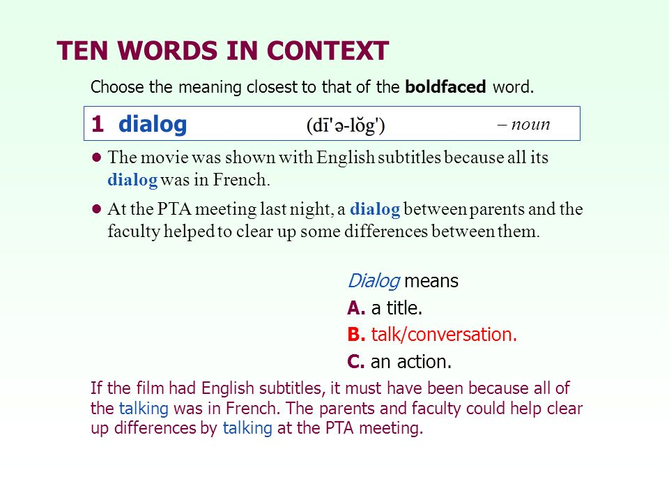 TEN WORDS IN CONTEXT 1 dialog – noun