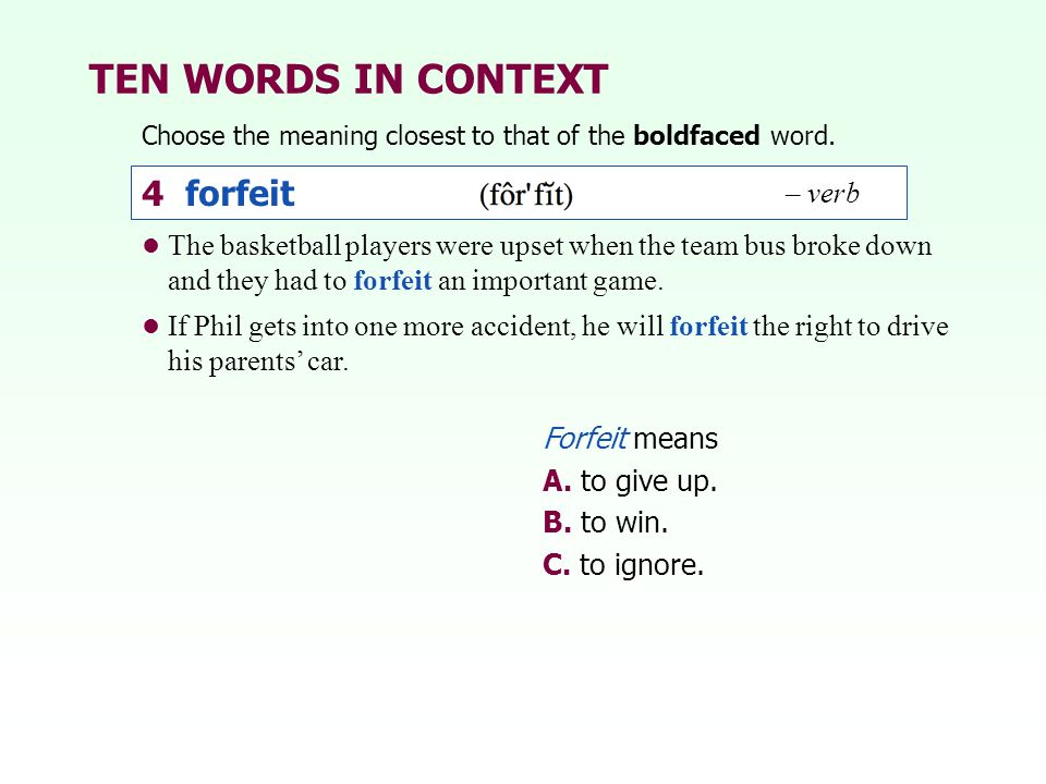 TEN WORDS IN CONTEXT 4 forfeit – verb