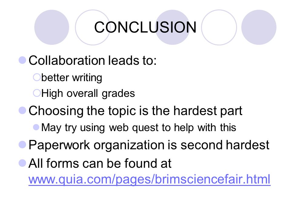 CONCLUSION Collaboration leads to: