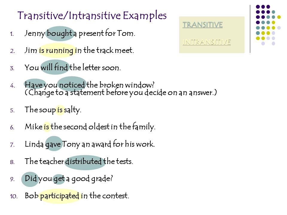 Transitive/Intransitive Examples