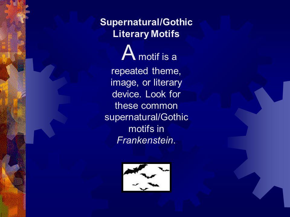 Supernatural/Gothic Literary Motifs