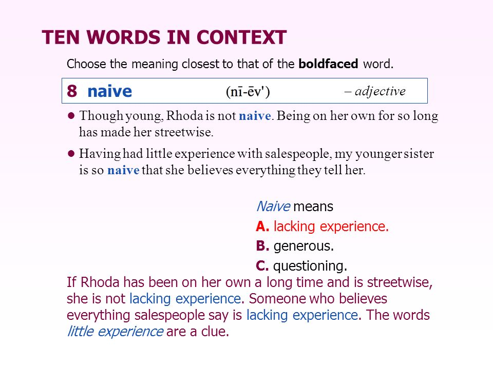 TEN WORDS IN CONTEXT 8 naive – adjective
