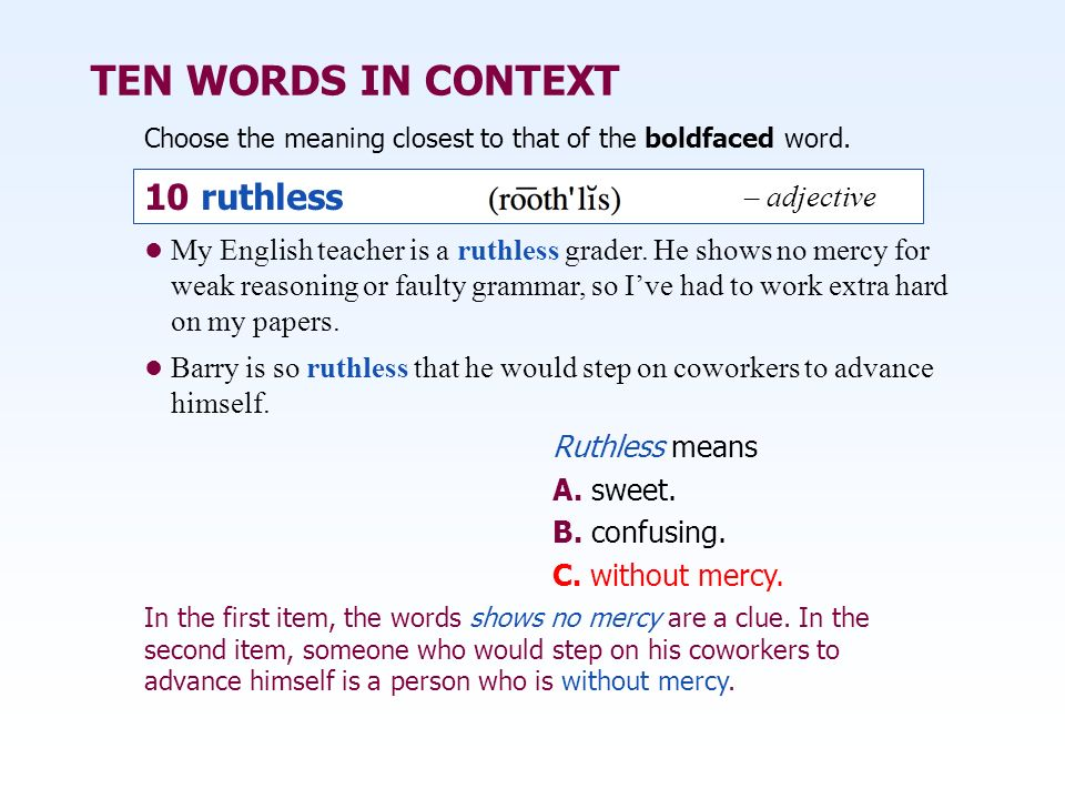TEN WORDS IN CONTEXT 10 ruthless – adjective