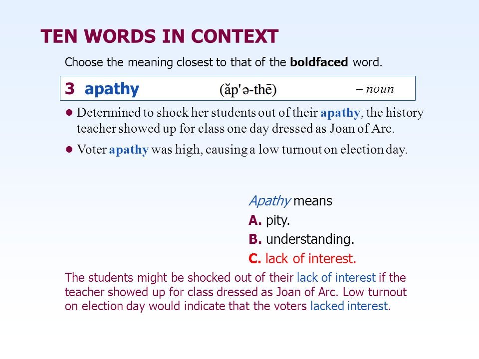 TEN WORDS IN CONTEXT 3 apathy – noun