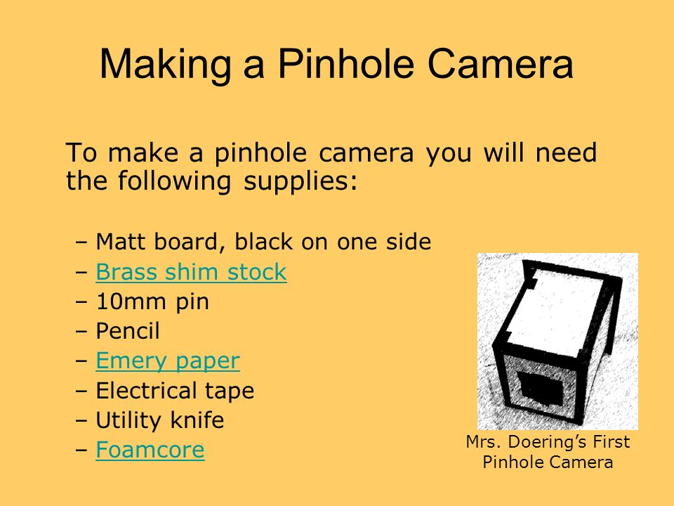 Making a Pinhole Camera