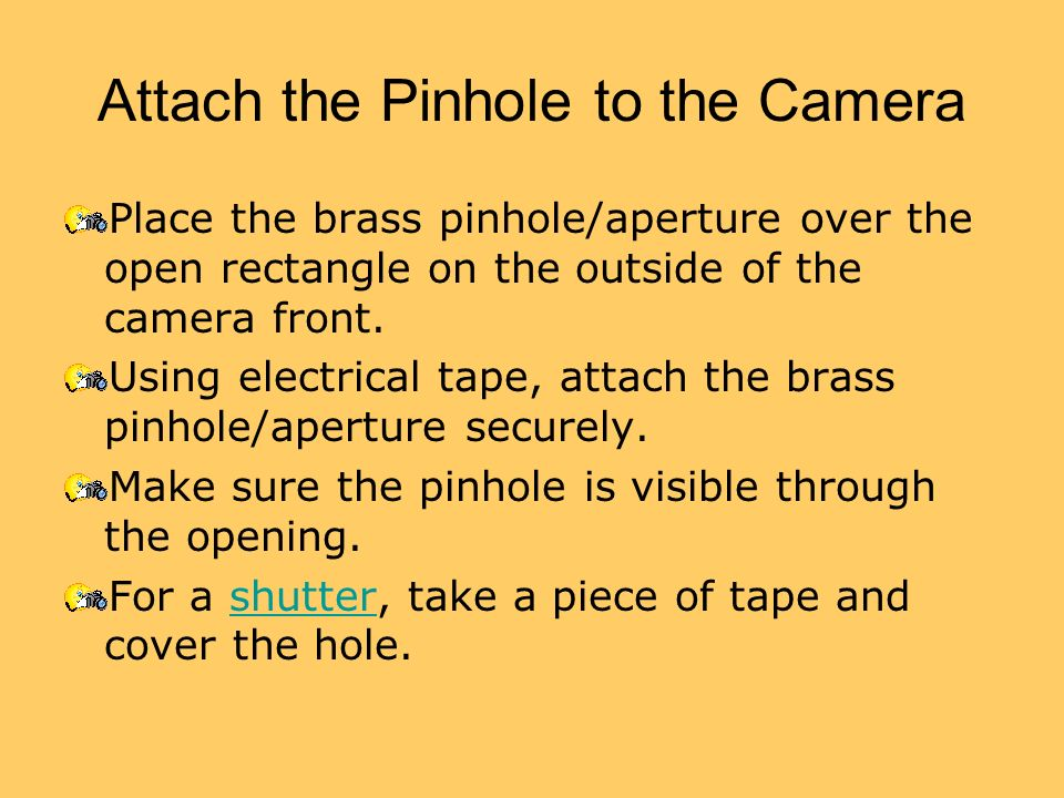 Attach the Pinhole to the Camera