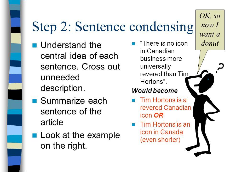 Step 2: Sentence condensing
